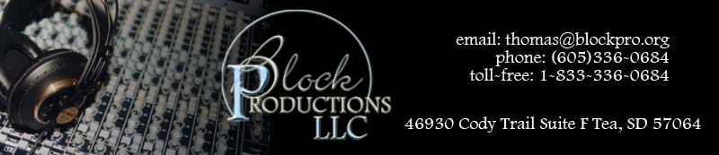 Block Productions Sioux Falls SD Toll-Free 1-866-630-0684